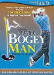 How to Beat the Bogey Man 10 Quick Tips