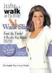 Leslie Sansone Walk Slim Fast & Firm 4 Really Big Miles