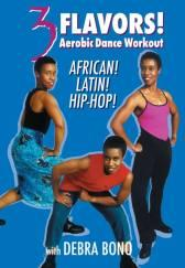 3 Flavors Aerobic Dance Workout - African, Latin and Hip Hop