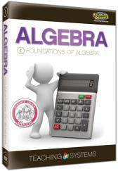 Teaching Systems Algebra Module 1: Foundations of Algebra DVD plus CD Guide