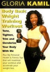 Body Basic Weight Training Workout with Gloria Kamil DVD