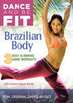 Dance and Be Fit Brazilian Body