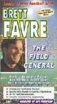 Bret Favre The Field General