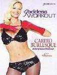 Goddess Workout Cardio Burlesque - A Striptease Workout