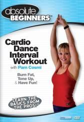 Absolute Beginners Fitness: Cardio Dance Interval Workout with Pam Cosmi DVD