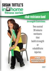 Susan Tuttle's In Home Fitness: Chair Resistance Band Strength Exercises DVD