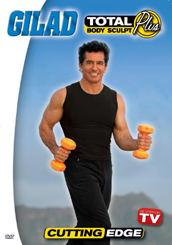 Gilad: Total Body Sculpt Plus - Cutting Edge DVD