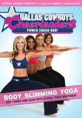 Dallas Cowboys Cheerleaders: Power Squad Bod! - Body Slimming Yoga DVD