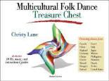 Multicultural Folk Dance Treasure Chest: Videos, Audio, Guides - Vols. 1 & 2