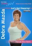 Debra Mazda's ShapelyGirl Let's Get Stepping!