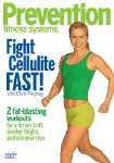 Prevention Fitness Systems Fight Cellulite Fast
