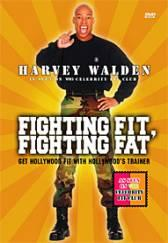 Fighting Fit Fighting Fat with Harvey Walden