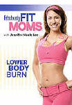 Fabulously Fit Moms Lower Body Burn