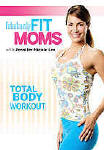 Fabulously Fit Moms Total Body Workout