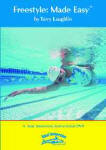 Total Immersion Swimming Freestyle Made Easy