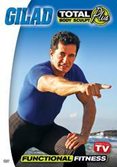 Gilad: Total Body Sculpt Plus - Functional Fitness DVD