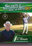 Secrets of Successful Golf How to Break 80
