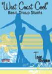 West Coast Cool Basic Group Stunts