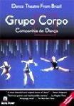 Grupo Corpo Brazilian Dance Theatre