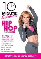 10 Minute Solution: Hip Hop Dance Mix DVD