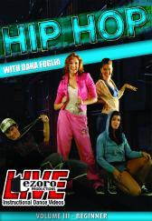 Hip Hop Volume III with Dana Foglia DVD