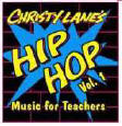 Christy Lane's Hip Hop Music for Teachers Volume 1 CD
