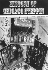 The History of Chicago Style Steppin' DVD