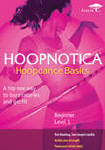 Hoopnotica: Hoopdance Basics, Beginner Level 2