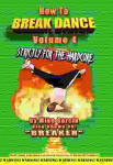 How to Break Dance Volume 4