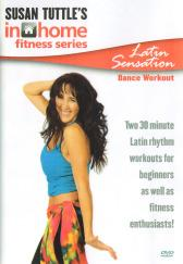 Susan Tuttle's In Home Fitness Series: Latin Sensation Dance Workout DVD