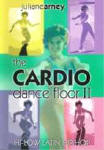 Juliane Arney Cardio Dance Floor Workout Vol. 2