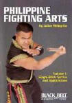 Philippine Fighting Arts by Julius Melegrito Vol. 1: