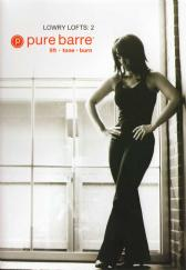 Pure Barre: Lowry Lofts 2 Ballet, Dance and Pilates Fusion DVD