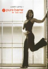 Pure Barre: Lowry Lofts 1 Ballet, Dance and Pilates Fusion DVD