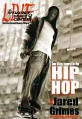 Broadway Dance Center: Be the Music in Hip Hop with Jared Grimes DVD