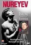 Nureyev - Dancing Through Darkness