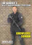 Jim Wagner's Reality-Based Personal Protection: Knowledge Domain