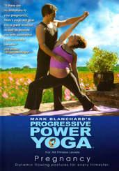 Mark Blanchard's Progressive Power Yoga: Prenatal Pregnancy Routines DVD