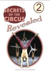 Secrets of the Circus Revealed - Vol. 2 DVD