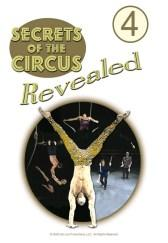 Secrets of the Circus Revealed - Vol. 4 DVD