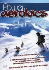 Power Aerobics: Power Workout - Ski Fitness