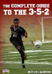 The Complete Guide to the 3-5-2