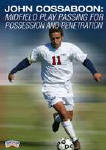 John Cossaboon Midfield Play Passing for Possession and Penetration