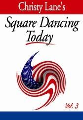 Square Dancing Today Volume 3
