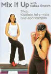 Mix It Up with Nekea Brown: Step and Kickbox Workout