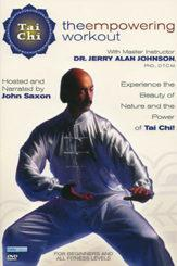 Tai Chi: The Empowering Workout with Dr. Jerry Alan Johnson DVD