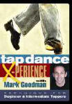 Tap Dance X-perience with Mark Goodman