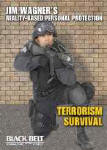 Jim Wagner's Reality-Based Personal Protection: Terrorism Survival