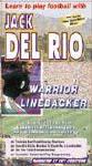 Jack Del Rio Warrior Linebacker