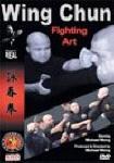 Wing Chun: Fighting Art